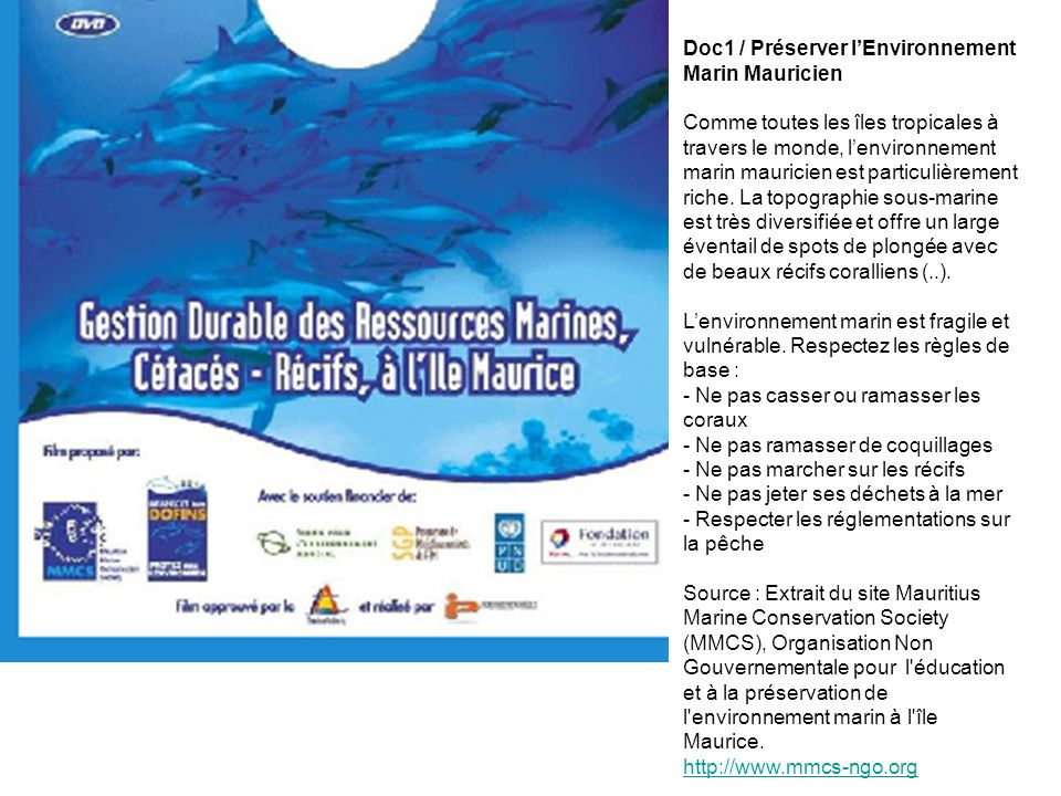 Doc1 / Préserver lEnvironnement Marin Mauricien Comme toutes les îles tropicales à travers le monde, lenvironnement marin mauricien est particulièreme