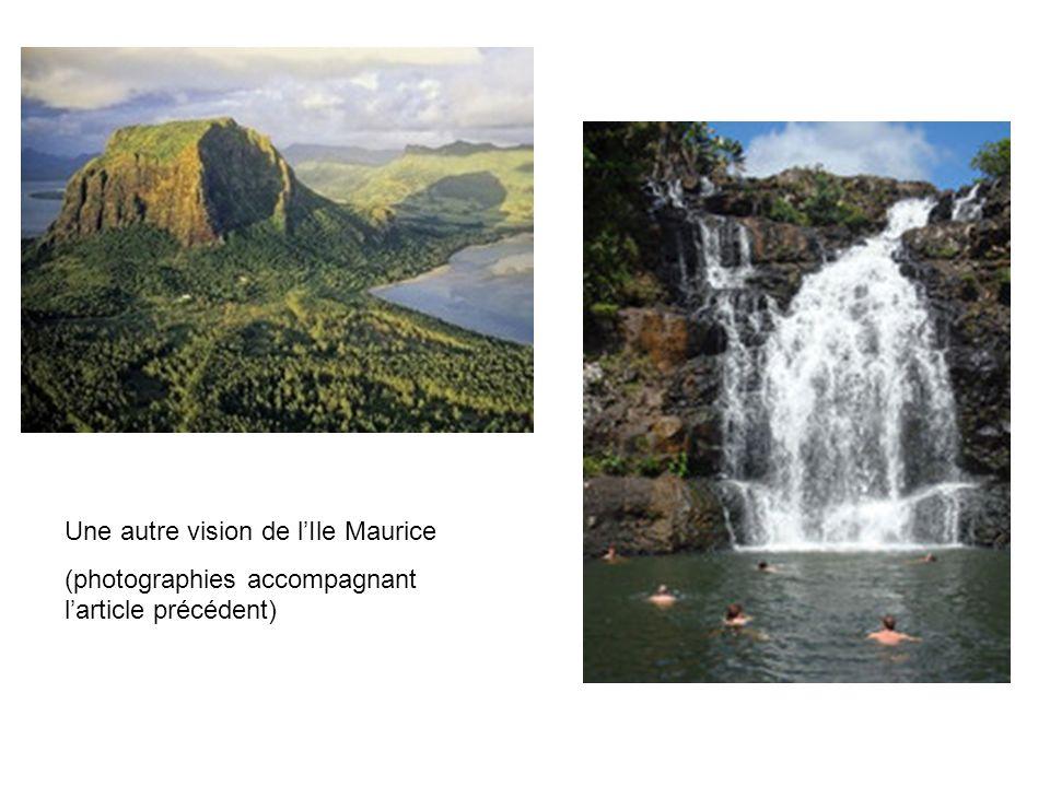 Une autre vision de lIle Maurice (photographies accompagnant larticle précédent)