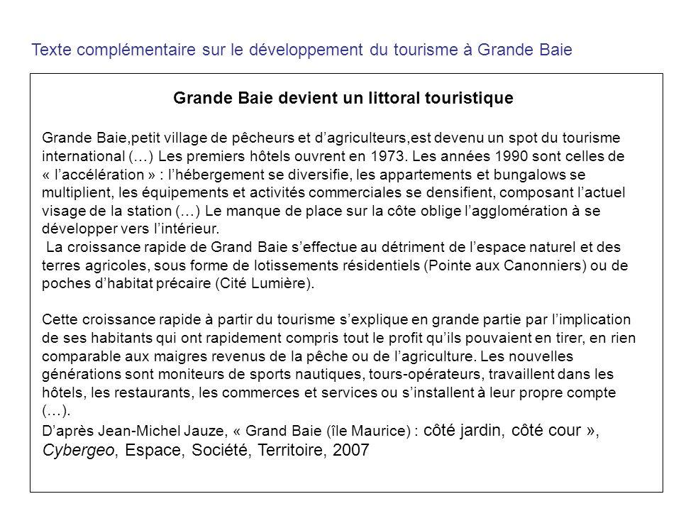 Texte complémentaire sur le développement du tourisme à Grande Baie Grande Baie devient un littoral touristique Grande Baie,petit village de pêcheurs