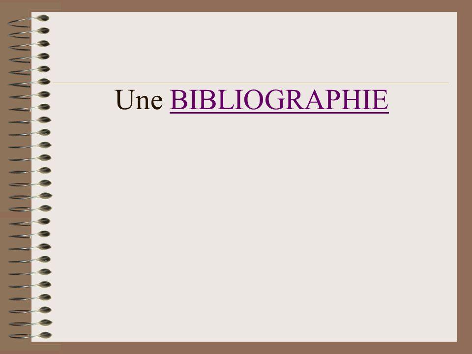 Une BIBLIOGRAPHIEBIBLIOGRAPHIE