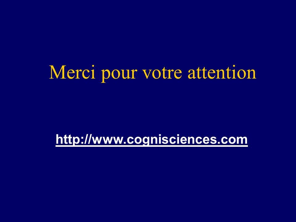 Merci pour votre attention http://www.cognisciences.com