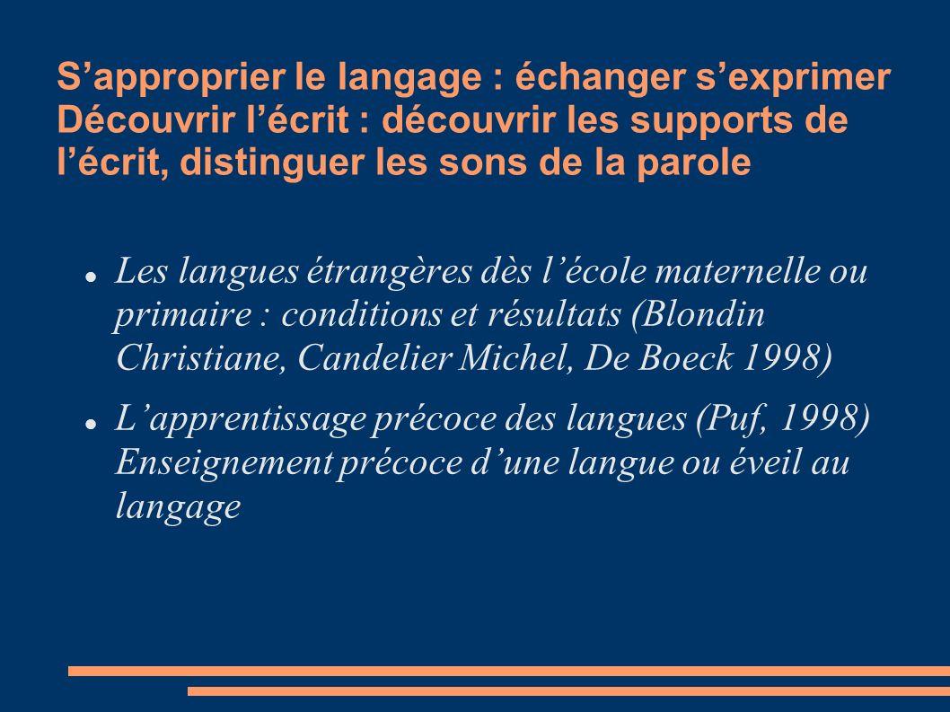 Les langues étrangères dès lécole maternelle ou primaire : conditions et résultats (Blondin Christiane, Candelier Michel, De Boeck 1998) Lapprentissag