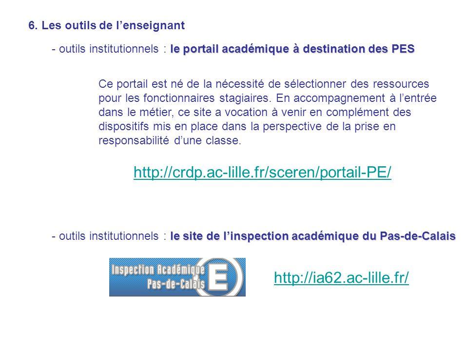 6. Les outils de lenseignant leportail académique à destination des PES - outils institutionnels : le portail académique à destination des PES http://