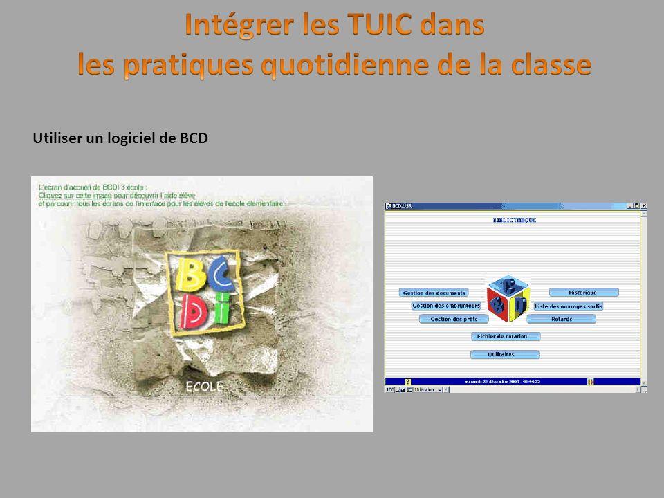 Utiliser un logiciel de BCD