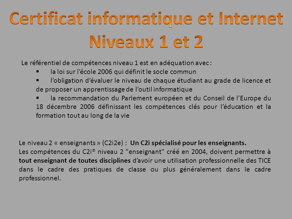 Le référentiel de compétences niveau 1 est en adéquation avec : la loi sur lécole 2006 qui définit le socle commun lobligation dévaluer le niveau de c