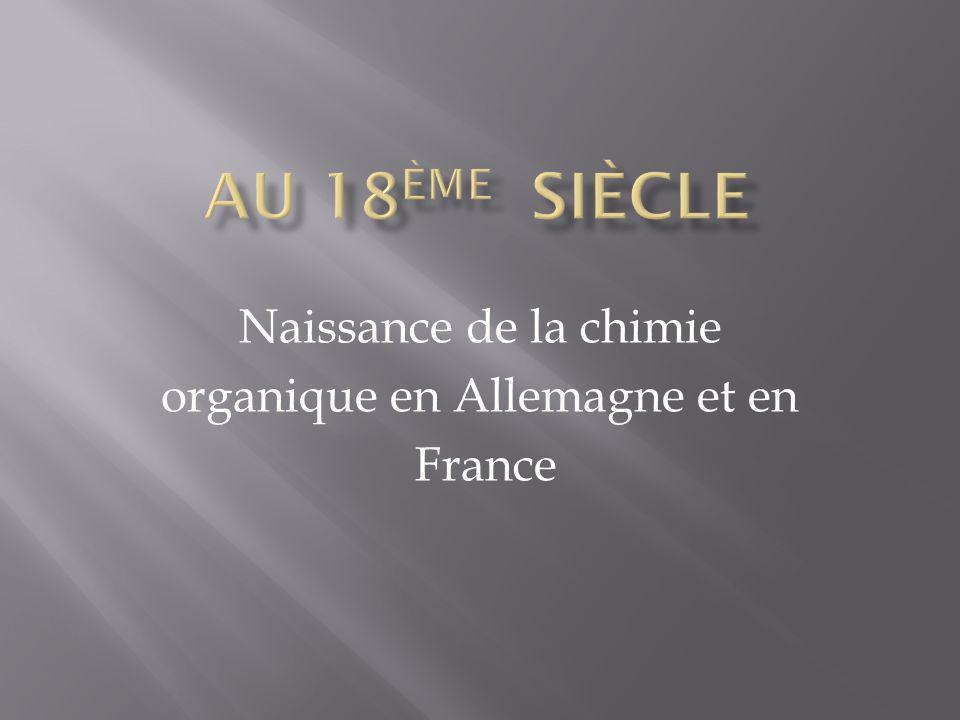 Naissance de la chimie organique en Allemagne et en France