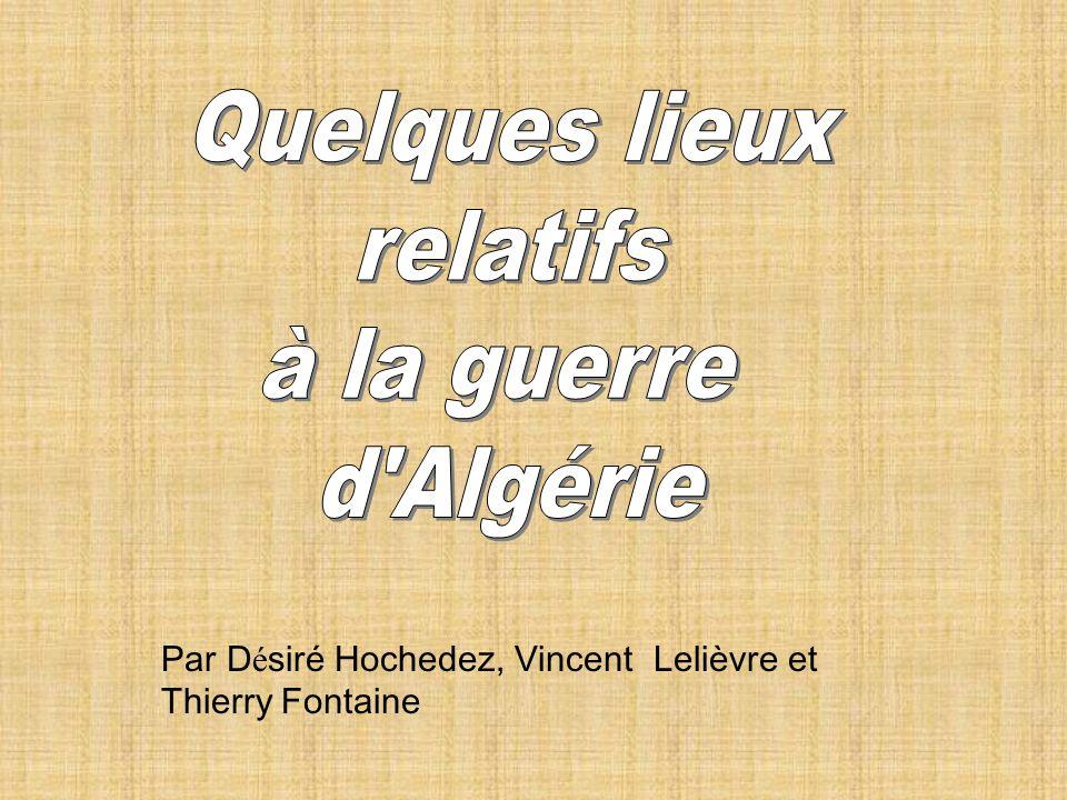 Par D é siré Hochedez, Vincent Lelièvre et Thierry Fontaine