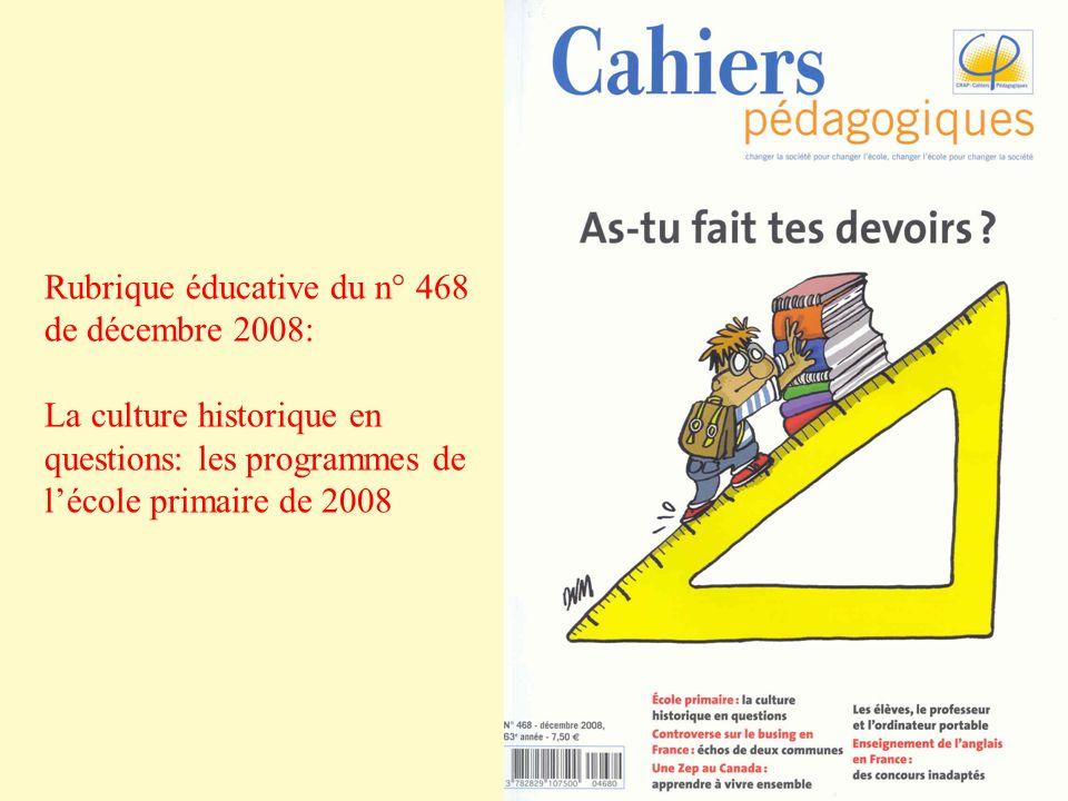 Rubrique éducative du n° 468 de décembre 2008: La culture historique en questions: les programmes de lécole primaire de 2008