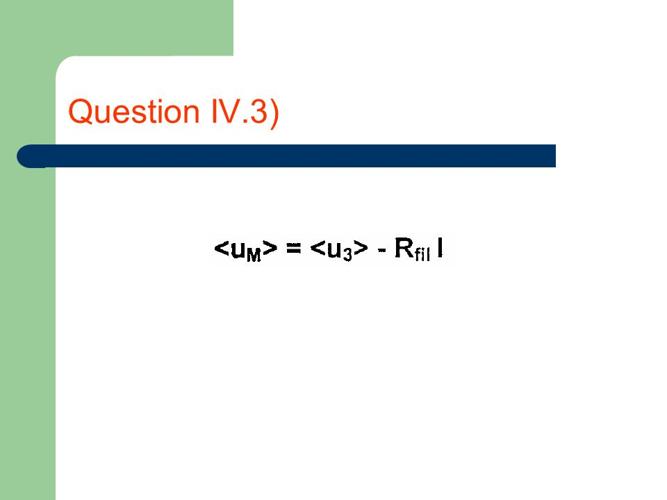 Question IV.3)