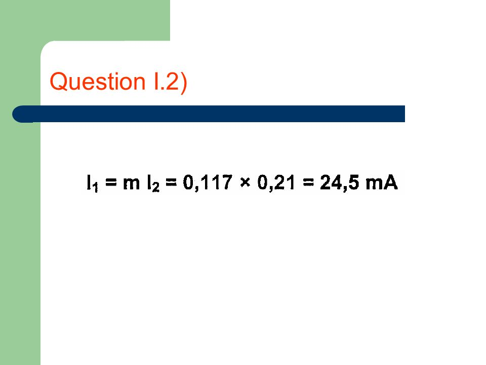 Question I.3)