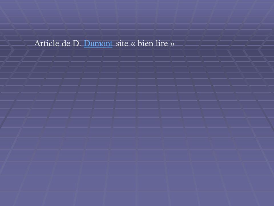 Article de D. Dumont site « bien lire »Dumont