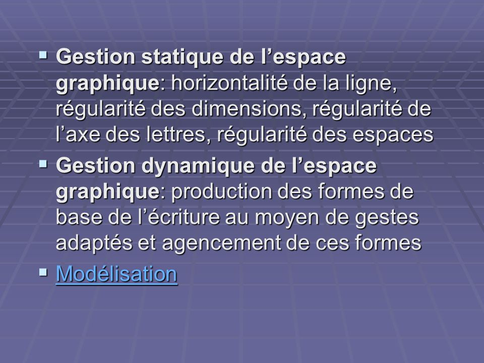 Gestion statique de lespace graphique: horizontalité de la ligne, régularité des dimensions, régularité de laxe des lettres, régularité des espaces Ge