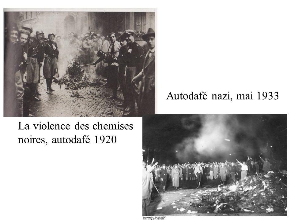 La violence des chemises noires, autodafé 1920 Autodafé nazi, mai 1933