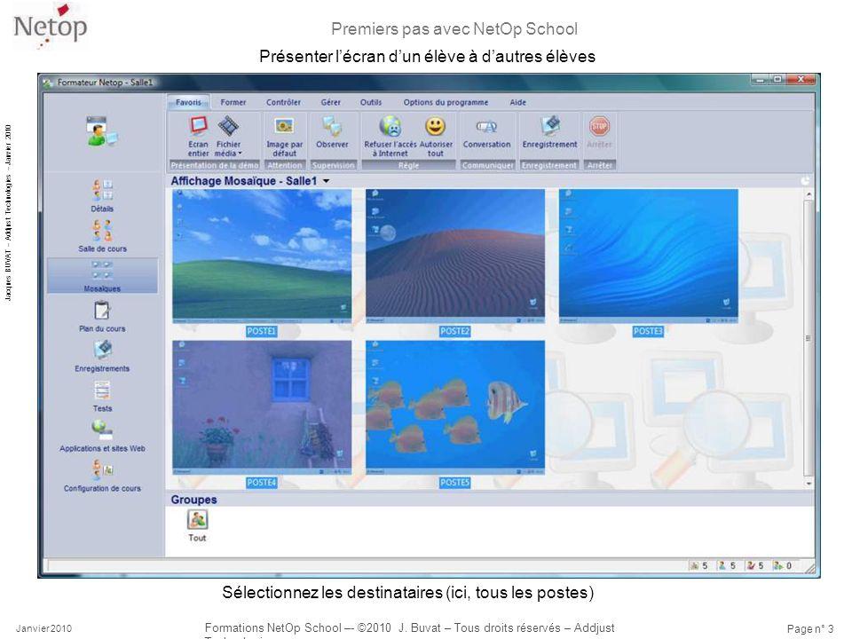 Premiers pas avec NetOp School Janvier 2010 Formations NetOp School –- ©2010 J.