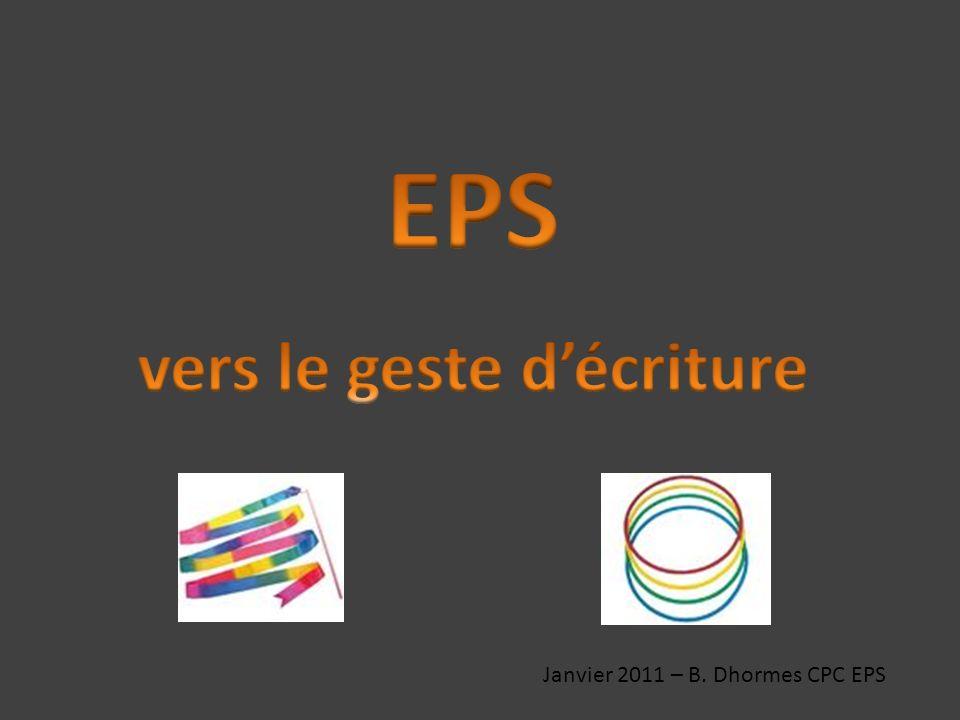 Janvier 2011 – B. Dhormes CPC EPS