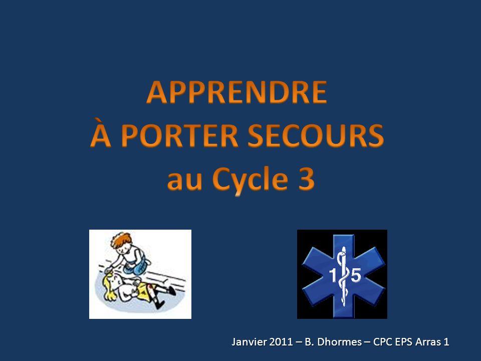 Janvier 2011 – B. Dhormes – CPC EPS Arras 1