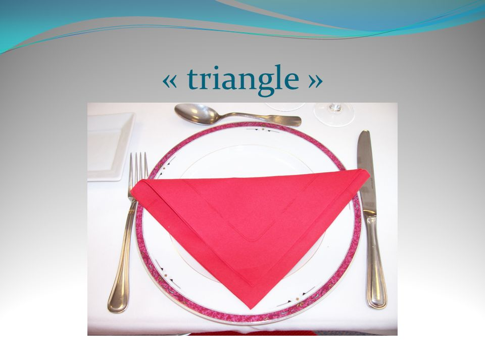 « triangle »
