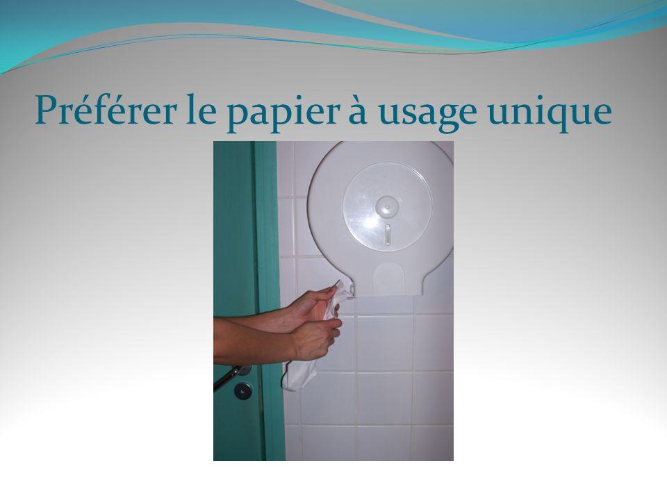 Préférer le papier à usage unique