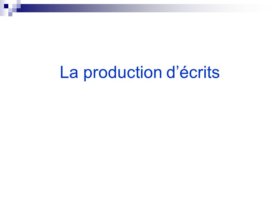 La production décrits
