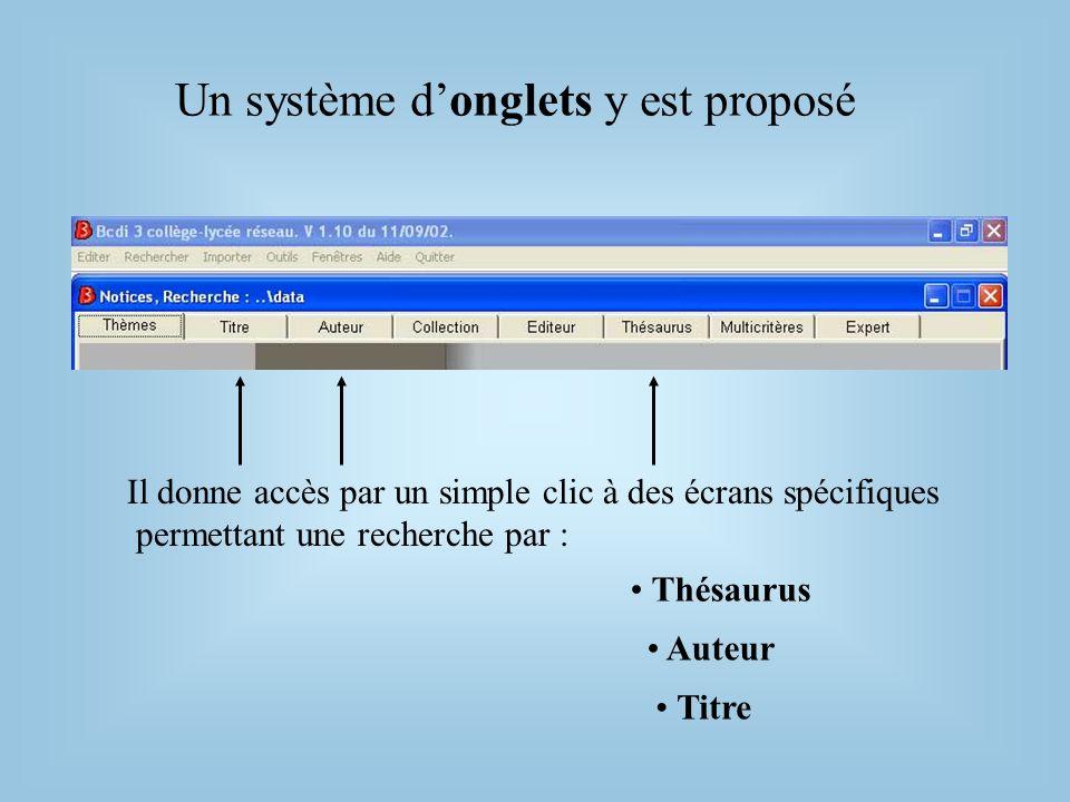2.Le mot de la recherche saffiche dans le pavé jaune Employer les opérateurs booléens 3.