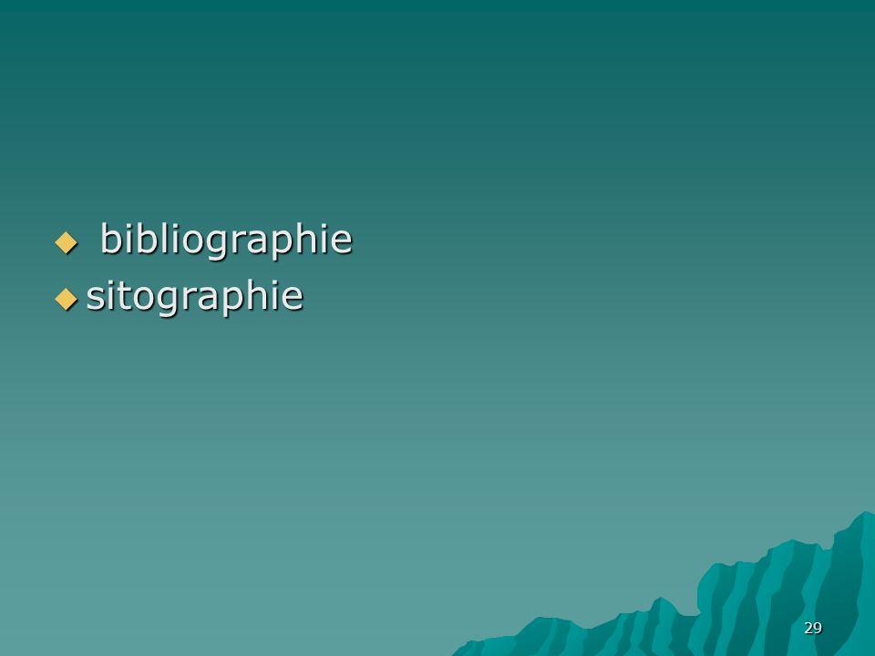 29 bibliographie bibliographie sitographie sitographie