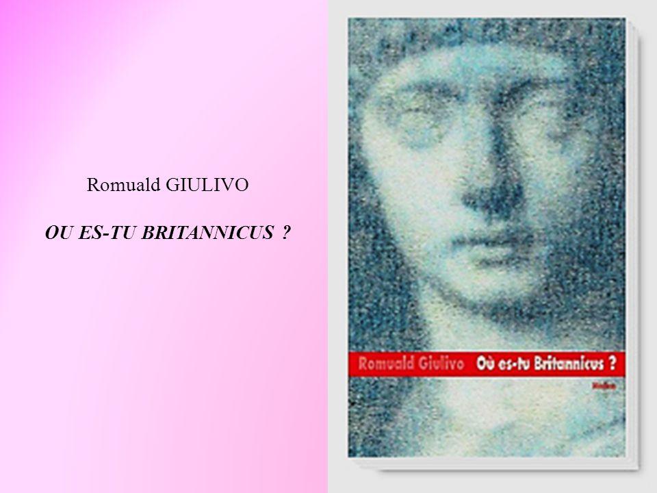 Romuald GIULIVO OU ES-TU BRITANNICUS ?