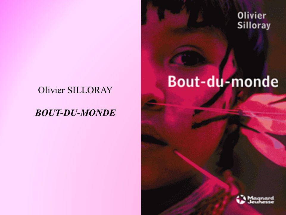 Olivier SILLORAY BOUT-DU-MONDE