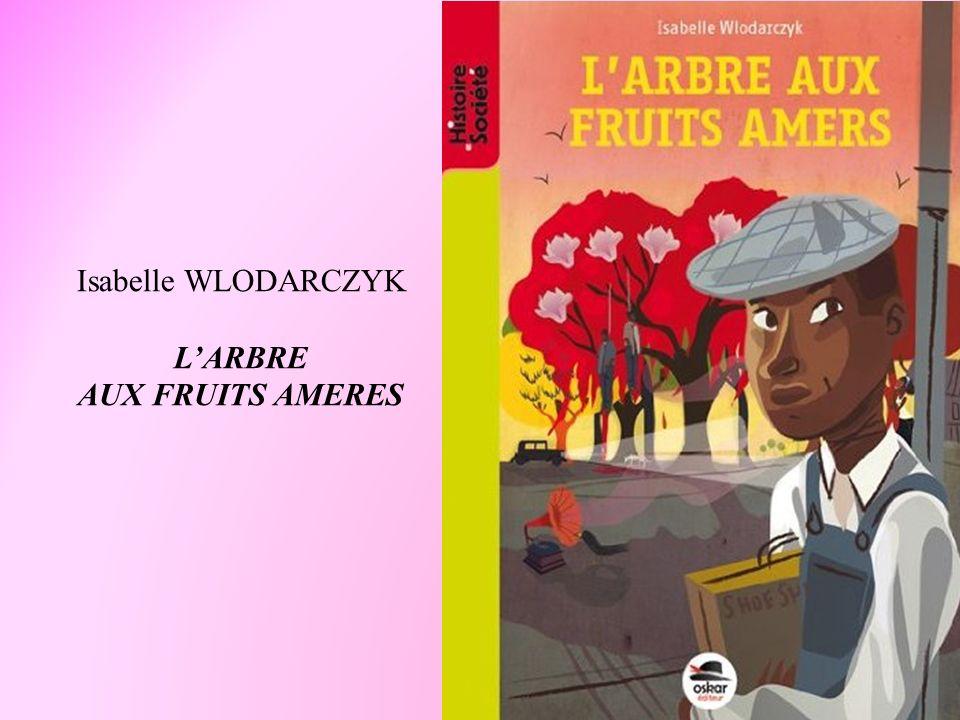 Isabelle WLODARCZYK LARBRE AUX FRUITS AMERES