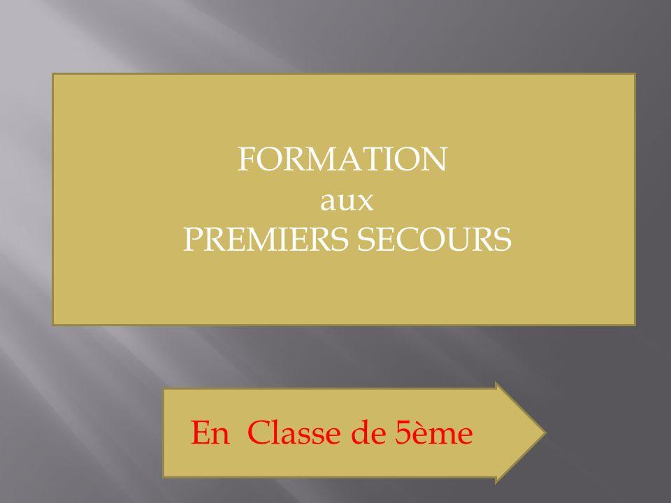 FORMATION aux PREMIERS SECOURS En Classe de 5ème
