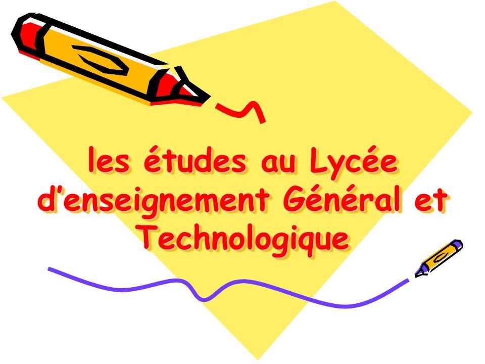 les études au Lycée denseignement Général et Technologique