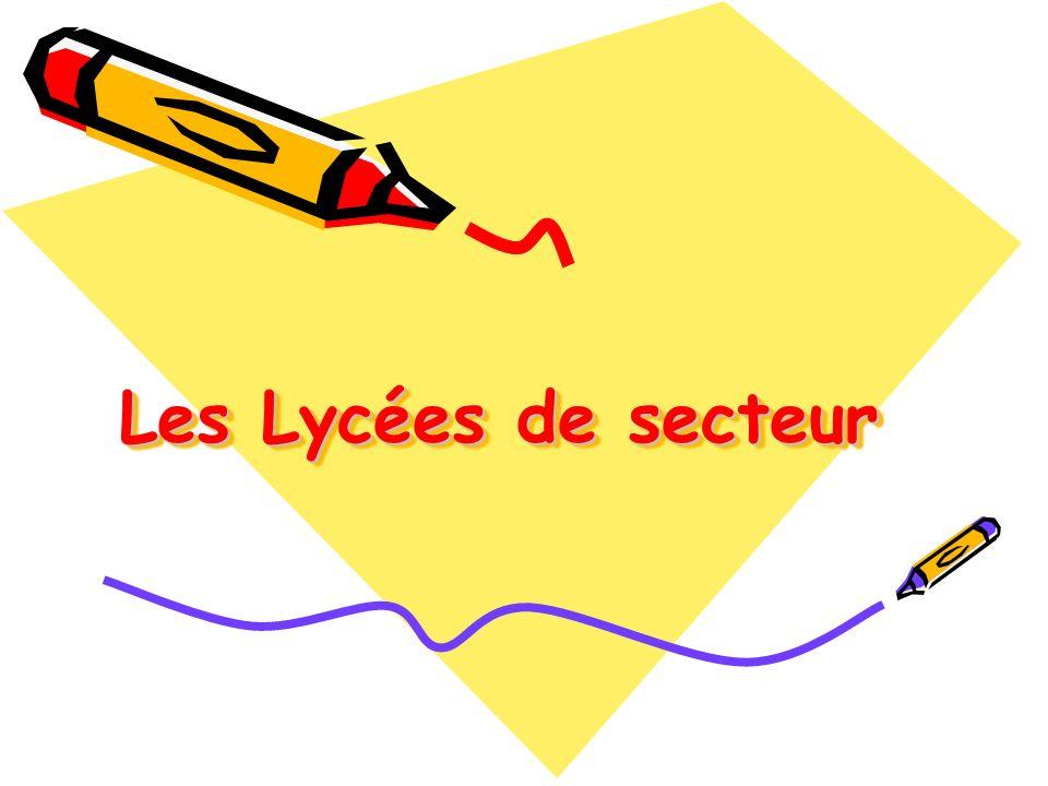 Les Lycées de secteur
