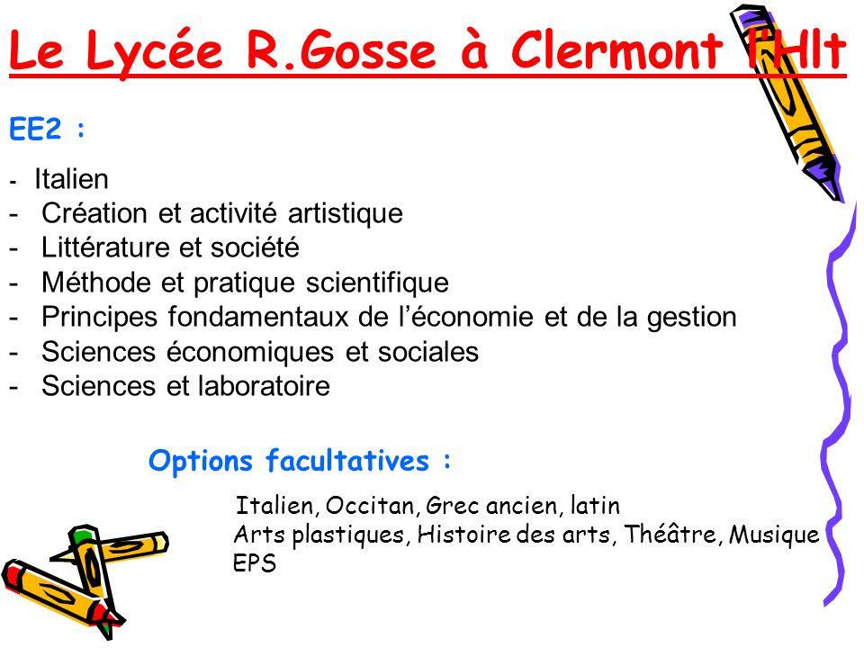EE2 : - Italien -Création et activité artistique -Littérature et société -Méthode et pratique scientifique -Principes fondamentaux de léconomie et de