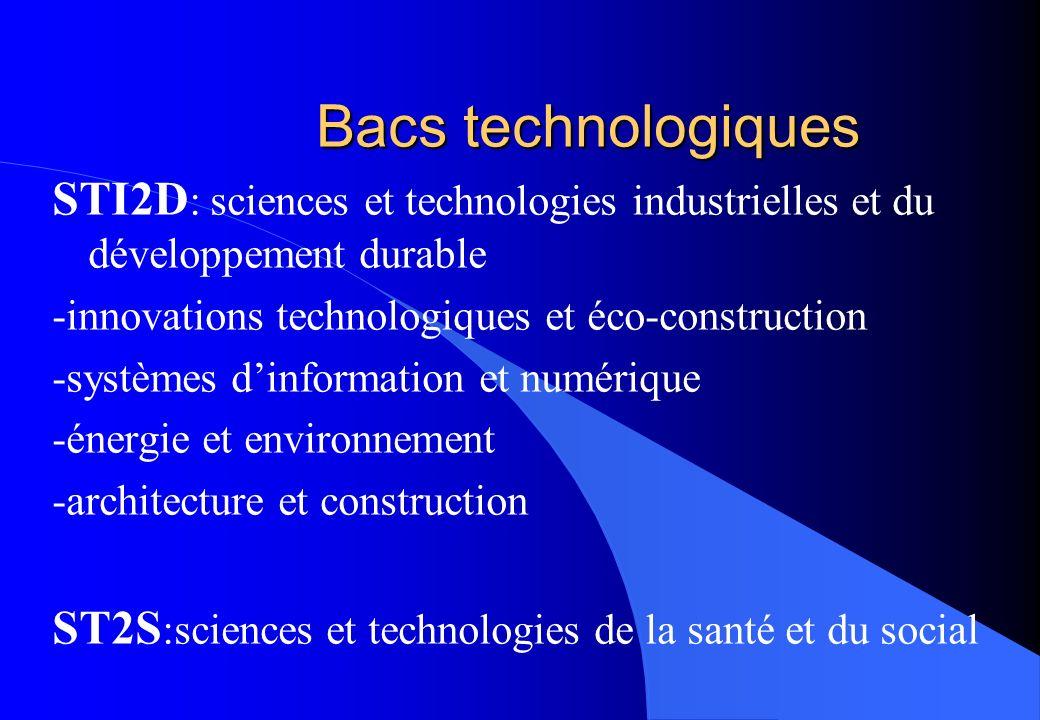 Bacs technologiques STI2D : sciences et technologies industrielles et du développement durable -innovations technologiques et éco-construction -systèm