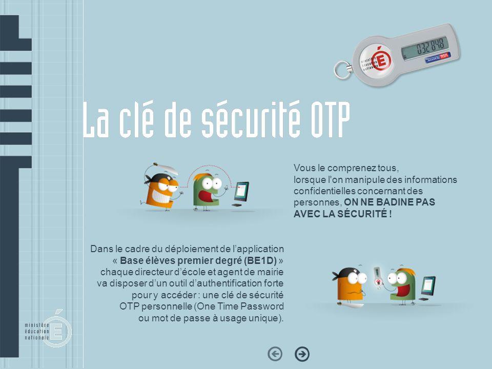 Lutilisateur doit attendre le changement de laffichage sur lécran de la clé, puis il saisit le mot de passe complet (PassCode SecurID) qui correspond à son code PIN plus le code qui saffiche sur sa clé et valide.