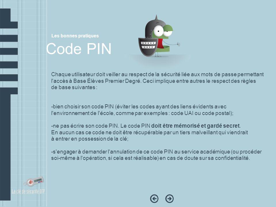 Chaque utilisateur doit veiller au respect de la sécurité liée aux mots de passe permettant l'accès à Base Élèves Premier Degré. Ceci implique entre a