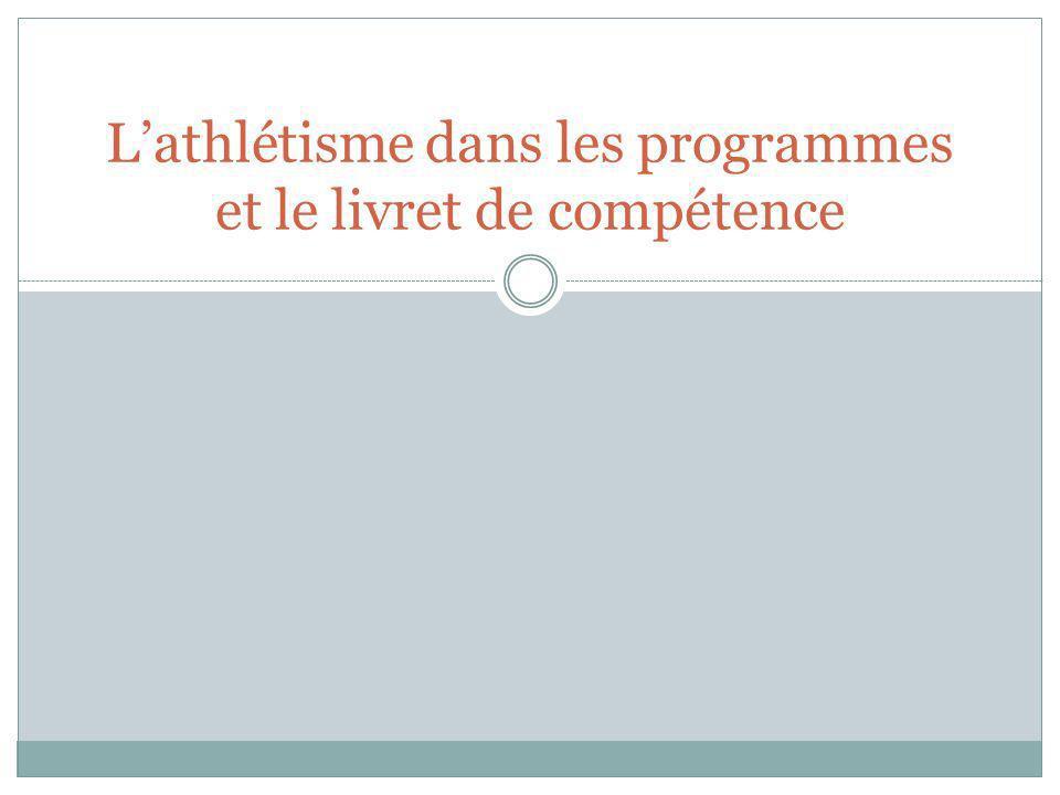 Lathlétisme dans les programmes et le livret de compétence