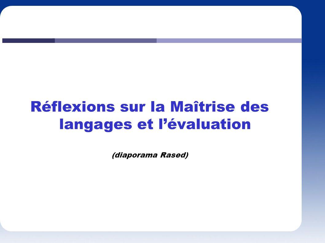 Réflexions sur la Maîtrise des langages et lévaluation (diaporama Rased)