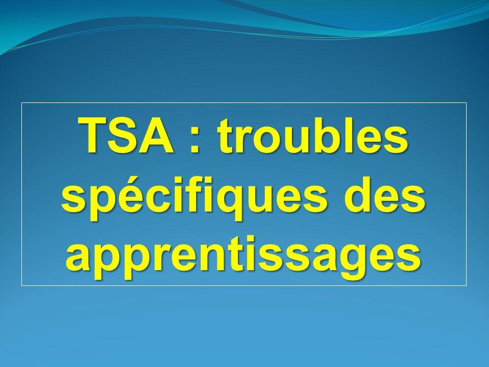 TSA : troubles spécifiques des apprentissages