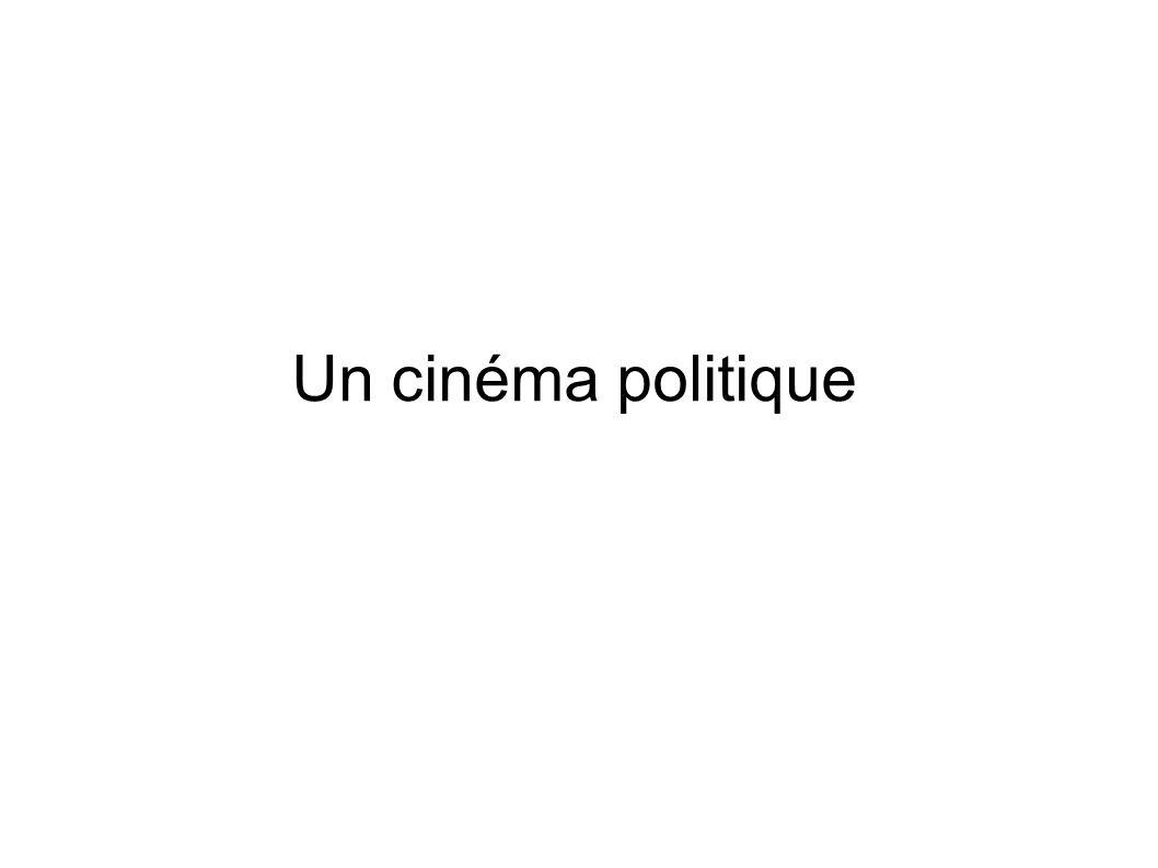 Un cinéma politique
