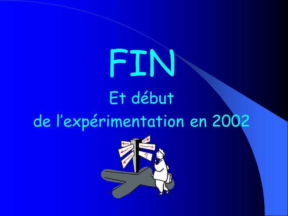 FIN Et début de lexpérimentation en 2002