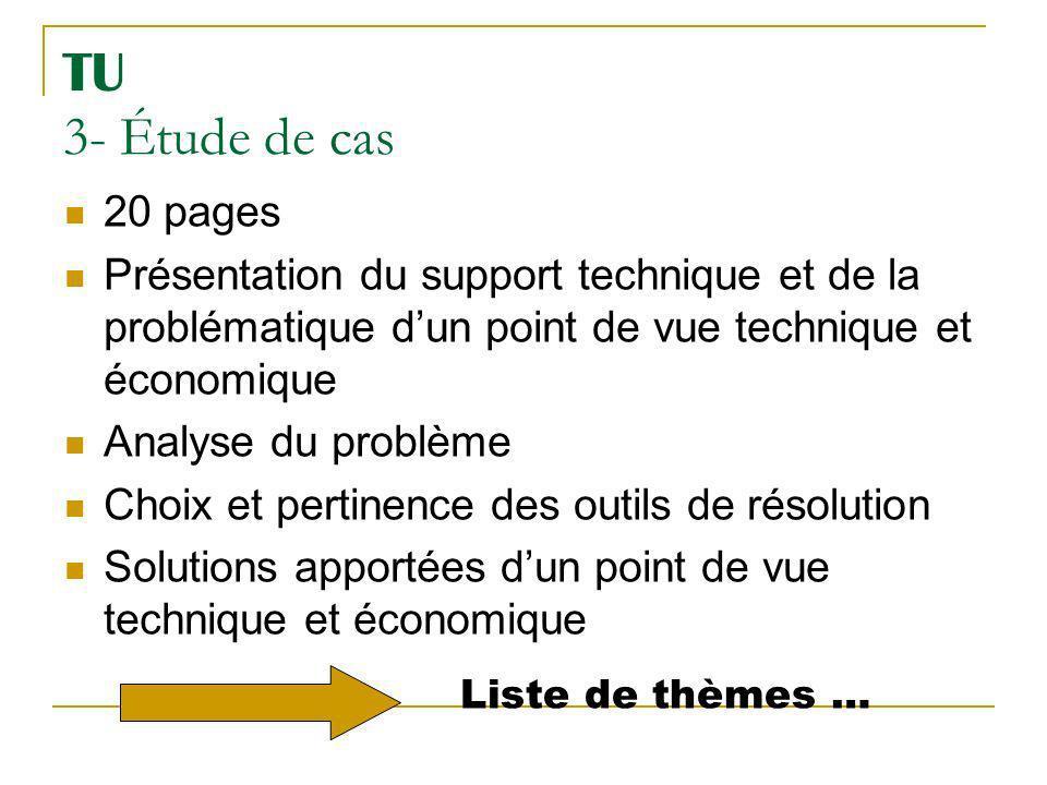 TU 3- Étude de cas 20 pages Présentation du support technique et de la problématique dun point de vue technique et économique Analyse du problème Choi