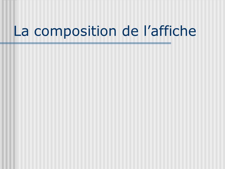 La composition de laffiche