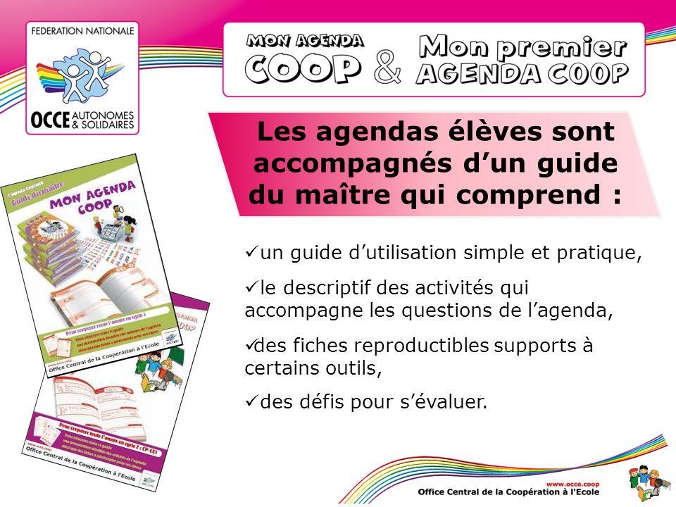 Les agendas élèves sont accompagnés dun guide du maître qui comprend : un guide dutilisation simple et pratique, le descriptif des activités qui accom