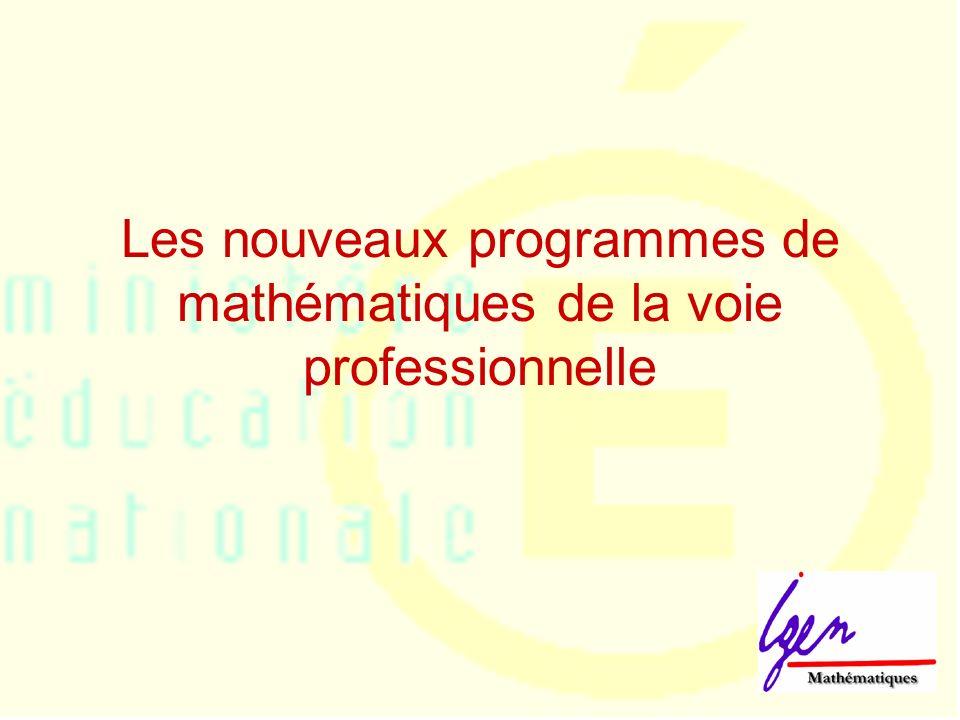 Les nouveaux programmes de mathématiques de la voie professionnelle
