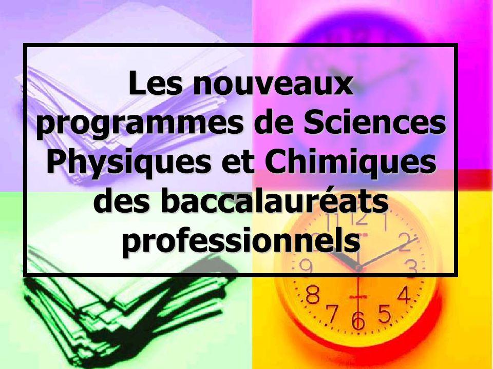 Les nouveaux programmes de Sciences Physiques et Chimiques des baccalauréats professionnels