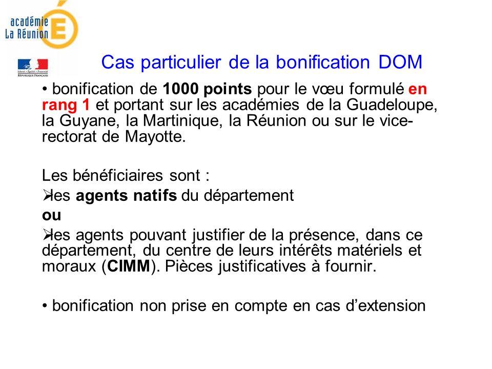 Cas particulier de la bonification DOM bonification de 1000 points pour le vœu formulé en rang 1 et portant sur les académies de la Guadeloupe, la Guyane, la Martinique, la Réunion ou sur le vice- rectorat de Mayotte.