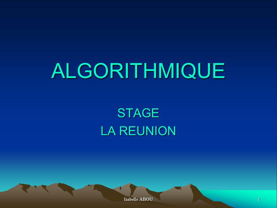 Isabelle ABOU32 DROITES - Pour commencer algorithme « équation dune droite à partir des coordonnées de deux points »; - Puis, résolution dun système 2X2, les équations réduites des droites étant données.