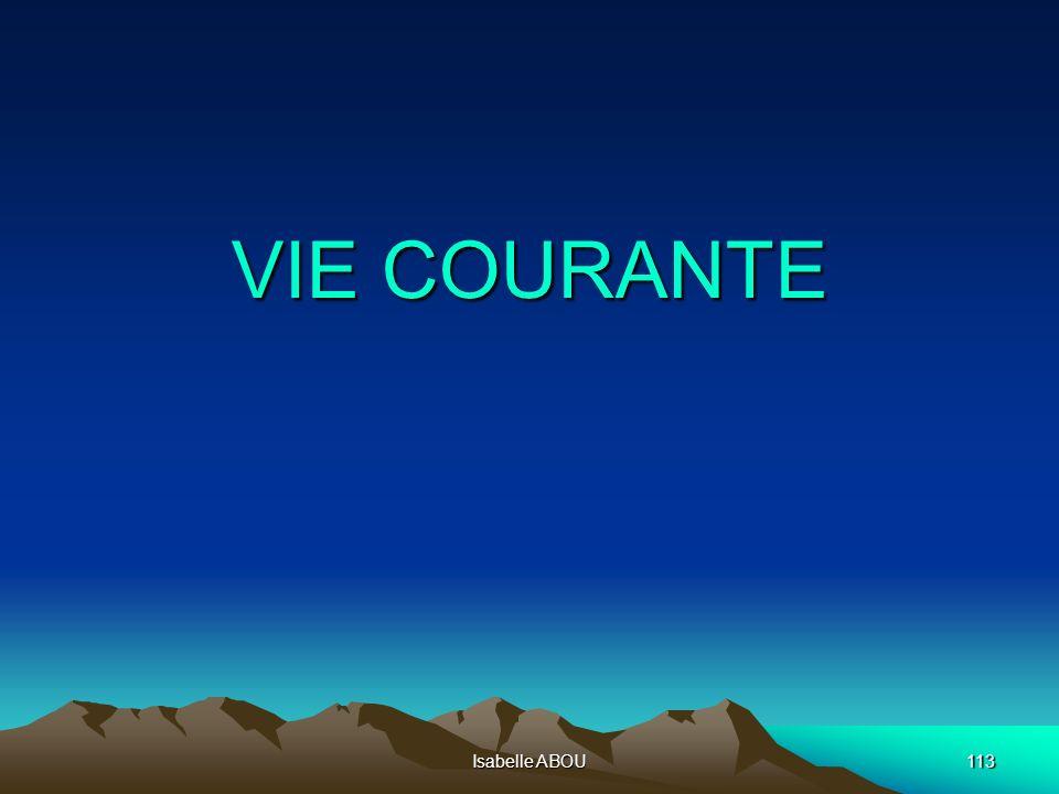 Isabelle ABOU113 VIE COURANTE