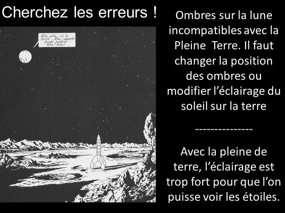 Cherchez les erreurs ! Ombres sur la lune incompatibles avec la Pleine Terre. Il faut changer la position des ombres ou modifier léclairage du soleil