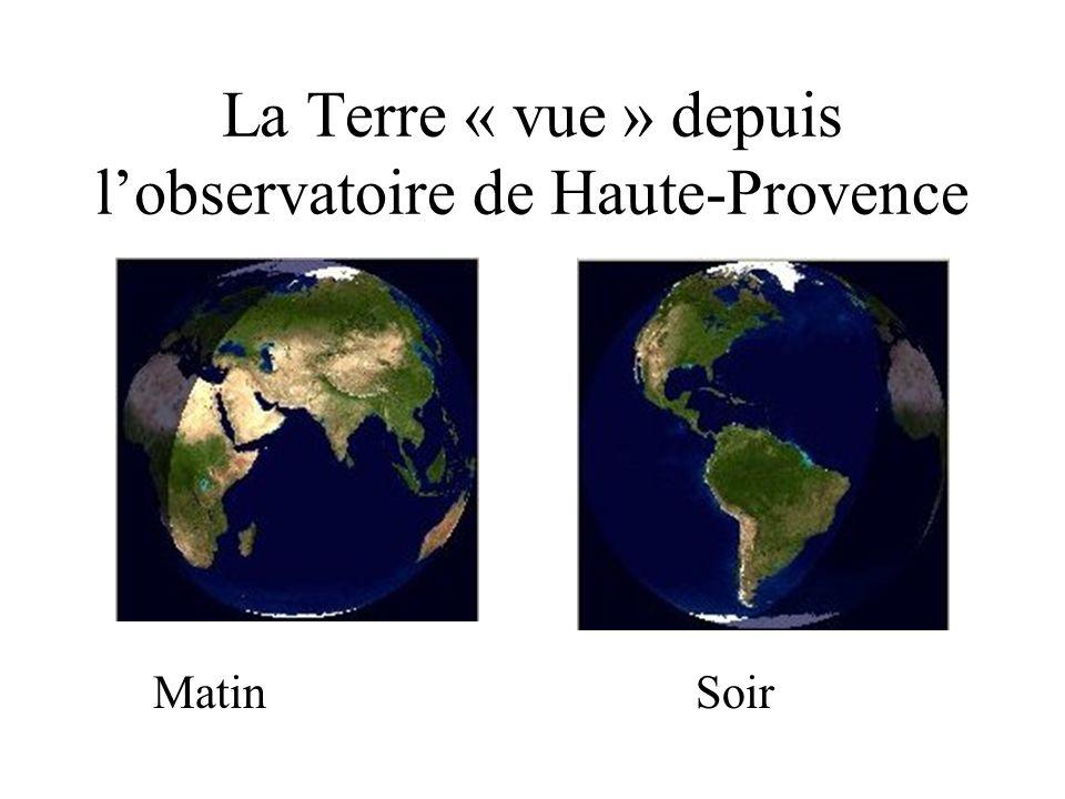 La Terre « vue » depuis lobservatoire de Haute-Provence Matin Soir